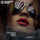 Hedonism House, Vol. 11 by Various Artists