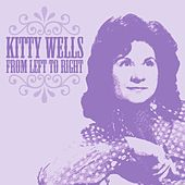 From Left to Right de Kitty Wells