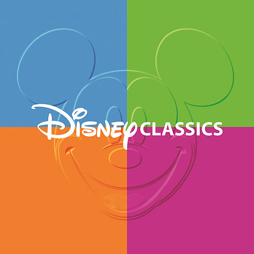 Disney Classics by Various Artists