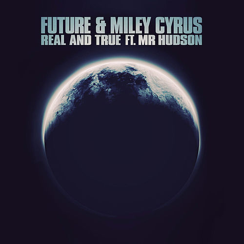 Real and True by Future