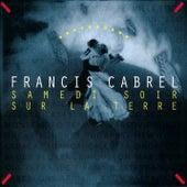 Samedi soir sur la terre (Remastered) de Francis Cabrel
