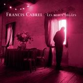 Les beaux dégâts (Remastered) de Francis Cabrel