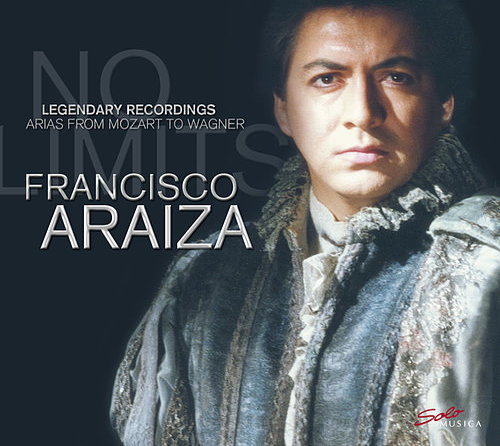 Legendary Recordings: Arias from Mozart to Wagner by  Francisco Araiza