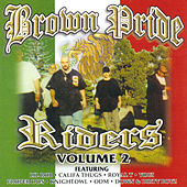 Brown Pride Riders Vol. 2 by Various Artists