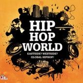 Hiphop World - Eastside ? Westside ? Global Hiphop! by Various Artists