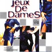 Jeux de Dames, Vol. 3 de Various Artists