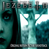 Jezebeth Original Motion Picture Soundtrack by Various Artists