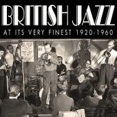 British Jazz At Its Very Finest 1920-1960 de Various Artists