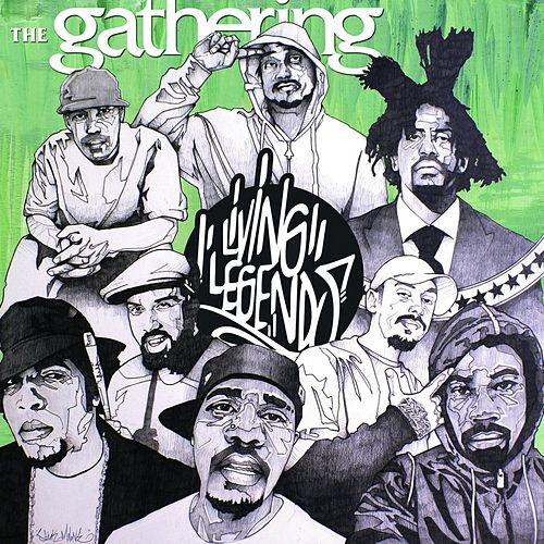 The Gathering by Living Legends