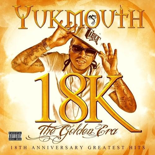 18k - The Golden Era: Disc 1 by Yukmouth