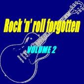 Rock'n'Roll Forgotten, Vol. 2 by Various Artists