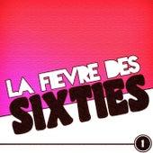 La fièvre des Sixties, vol. 1 de Various Artists
