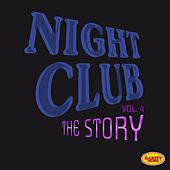 Night Club, Vol. 4 (The Story) de Various Artists