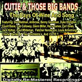 Cutie & Those Big Bands - the Days of Wine and Songs von Various Artists