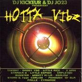 Hotta Vibz (DJ Kickeur, DJ JO23 présentent...) by Various Artists