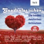 Gnadenlos - Deutsche Schnulzen, Vol. 8 de Various Artists