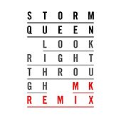 Look Right Through de Storm Queen