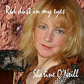 Red Dust in My Eyes by Sharine O'Neill