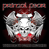 When Death Comes Knocking by Primal Fear
