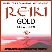 Reiki Gold: Full Album Continuous Mix by Llewellyn
