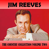 The Country Collection Vol. 2 by Jim Reeves