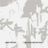 Billions and Billions by Sissy Spacek