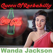 Queen of Rockabilly by Wanda Jackson