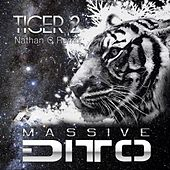 Tiger 2 (Nathan C Remix) von Massive Ditto