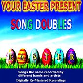 Your Easter Present - Song Doubles by Various Artists