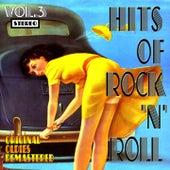 Hits of Rock 'n' Roll, Vol. 3 (Original Oldies Remastered) by Various Artists