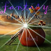Fantasy Chill Out, Vol. 1 (A Lounge Book Selection of Fairytales) by Various Artists