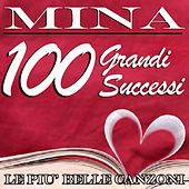 Mina: 100 grandi successi (Le più belle canzoni) by Mina