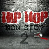 Hip Hop Non Stop, Vol. 2 by Various Artists