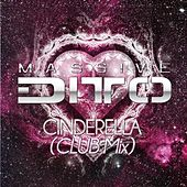 Cinderella (Club Mix) von Massive Ditto