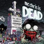 MC Chris Is Dead by MC Chris (1)
