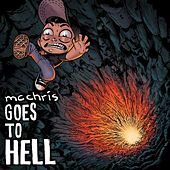 MC Chris Goes to Hell by MC Chris (1)