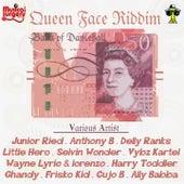 Queen Face Riddim by Various Artists