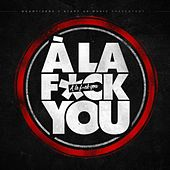 A la Fuck You by Various Artists