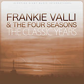 The Classic Years de Frankie Valli & The Four Seasons
