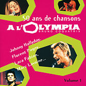 50 Ans De Chansons A L'Olympia - Vol. 1 de Various Artists