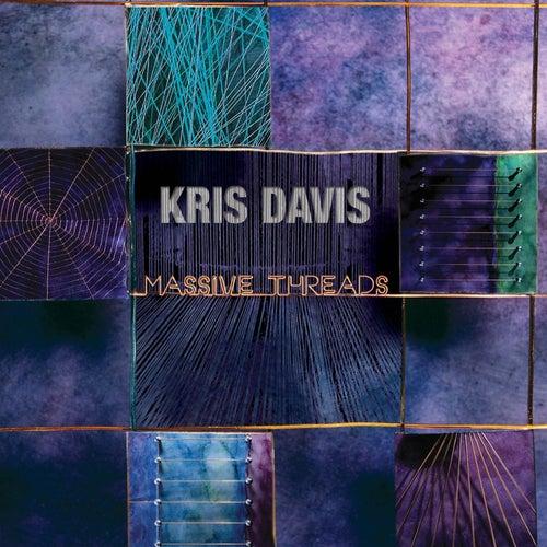 Massive Threads by Kris Davis