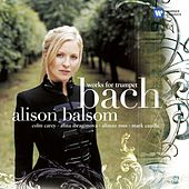 Bach: Works for Trumpet by Alina Ibragimova
