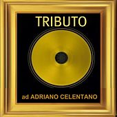 Tributo ad Adriano Celentano by Various Artists