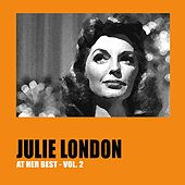 Julie London at Her Best, Vol. 2 by Julie London