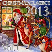 Christmas Classics, Vol. 1 by Various Artists