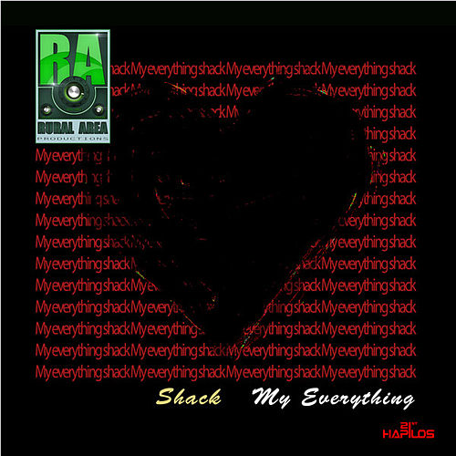 My Everything - Single by Shack