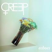 Echoes von Creep