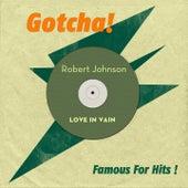 Love in Vain (Famous for Hits!) de Robert Johnson