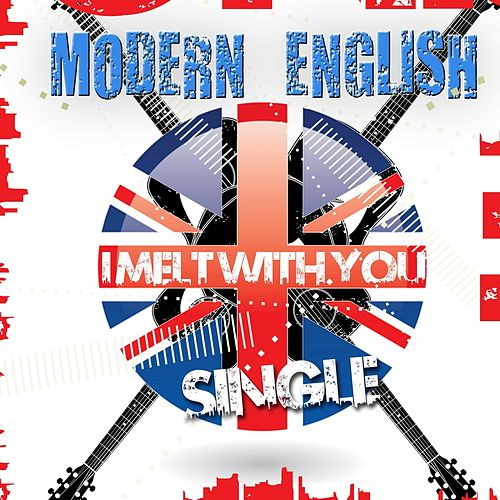 I Melt With You (Remastered Single) by Modern English