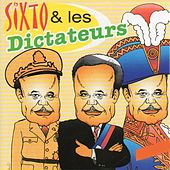 Sixto et les dictateurs by Maurice Sixto